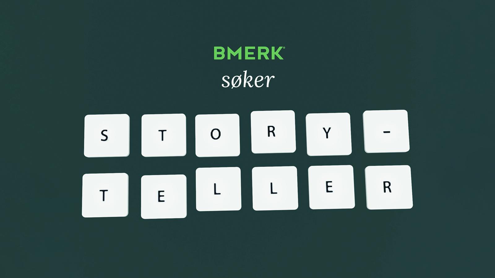 Storyteller / Tekstforfatter / Content manager / Tekstguru